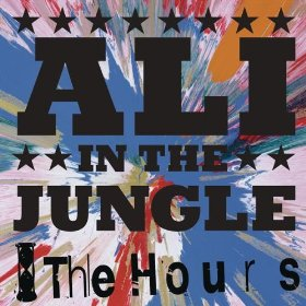 The Hours: Ali in the Jungle EP