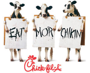 Chick-fil-A Eat Mor Chikin