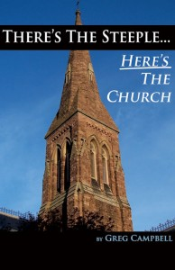 There's The Steeple - Here's The Church | Greg Campbell | The Church Book