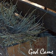 God Came - A Christmas Album by basic